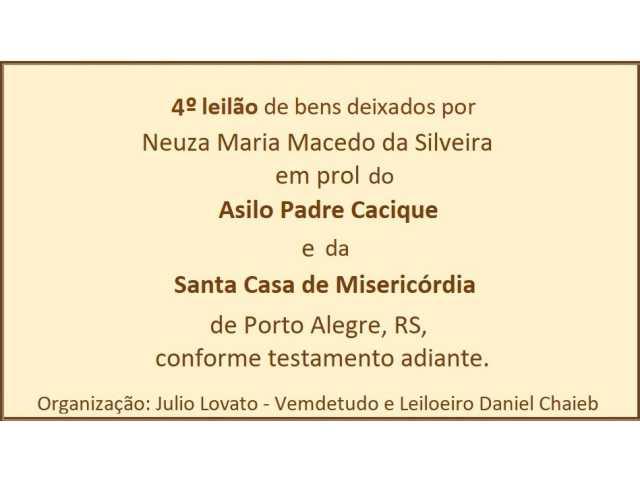 LEILÃO DE HERANÇA EM PROL DA STA.CASA E ASILO PE.CACIQUE DE P.ALEGRE - IV LEILÃO