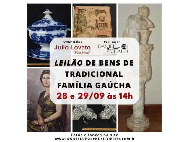 LEILÃO DE BENS DE TRADICIONAL FAMÍLIA GAÚCHA - DANIEL CHAIEB